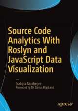 Omslag - Source Code Analytics with Roslyn and JavaScript Data Visualization 2017