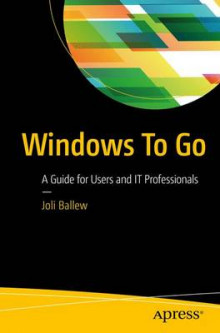 Windows to Go av Joli Ballew (Heftet)
