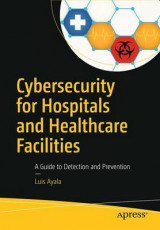 Omslag - Cybersecurity for Hospitals and Healthcare Facilities