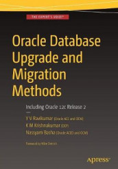 Oracle Database Upgrade and Migration Methods av Nassyam Basha, K. M. Krishna Kumar og Y. V. RaviKumar (Heftet)
