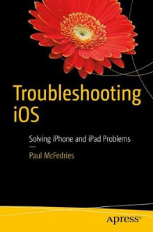 Troubleshooting iOS av Paul McFedries (Heftet)