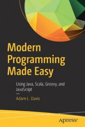 Modern Programming Made Easy av Adam L. Davis (Heftet)