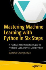 Omslag - Mastering Machine Learning with Python in Six Steps