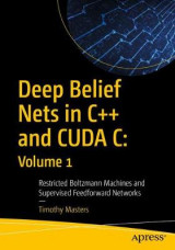 Omslag - Deep Belief Nets in C++ and CUDA C: Volume 1