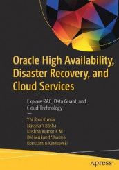 Oracle High Availability, Disaster Recovery, and Cloud Services av Nassyam Basha, Konstantin Kerekovski, Krishna Kumar K M, YV Ravi Kumar og Bal Mukund Sharma (Heftet)