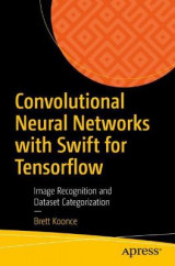 Omslag - Convolutional Neural Networks with Swift for Tensorflow