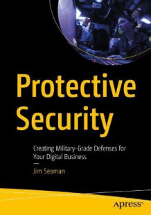 Protective Security av Jim Seaman (Heftet)