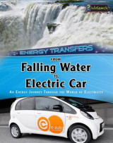 Omslag - From Falling Water to Electric Car: an Energy Journey Through the World of Electricity (Energy Transfers)