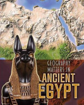 Geography Matters in Ancient Egypt av Melanie Waldron (Innbundet)
