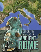 Geography Matters in Ancient Rome (Geography Matters in Ancient Civilizations) av Melanie Waldron (Heftet)