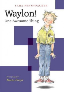 Waylon! One Awesome Thing av Sara Pennypacker (Innbundet)
