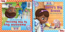 Doc McStuffins Awesome Guy to the Rescue! / Bella's Big Break av Various (Heftet)