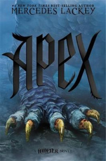 Apex av Mercedes Lackey (Innbundet)