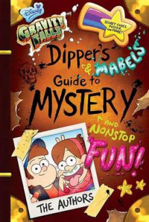 Gravity Falls Dipper's and Mabel's Guide to Mystery and Nonstop Fun! av Rob Renzetti og Shane Houghton (Innbundet)