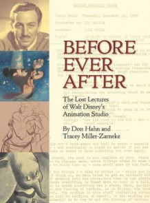 Before Ever After av Don Hahn og Tracey Miller-Zarneke (Innbundet)