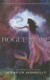 Waterfire Saga, Book Two Rogue Wave (Waterfire Saga, Book Two) av Jennifer Donnelly (Heftet)