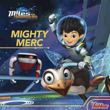 Miles from Tomorrowland Mighty Merc av Sheila Sweeny Higginson (Heftet)