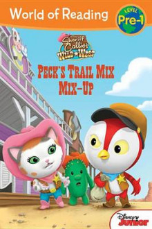 Sheriff Callie's Wild West Peck's Trail Mix Mix-Up av Disney Book Group og Annie Auerbach (Heftet)