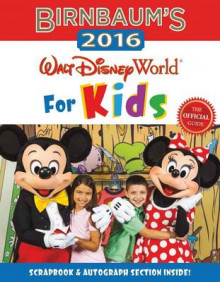 Birnbaum's 2016 Walt Disney World for Kids av Birnbaum Guides (Heftet)