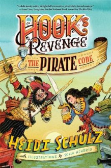 Hook's Revenge, Book 2: The Pirate Code av Heidi Schulz (Heftet)