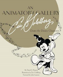 An Animator's Gallery: Eric Goldberg Draws the Disney Characters av David A. Bossert (Innbundet)