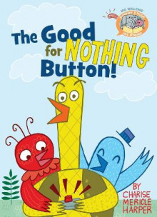 The Good for Nothing Button! av Mo Willems (Innbundet)
