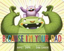 Because I'm Your Dad av Ahmet Zappa (Pappbok)