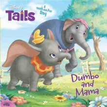 Disney Tails Dumbo and Mama av Calliope Glass (Pappbok)