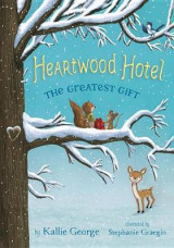 Omslag - Heartwood Hotel: The Greatest Gift