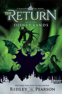 Kingdom Keepers: The Return Book One Disney Lands: Book one av Ridley Pearson (Heftet)