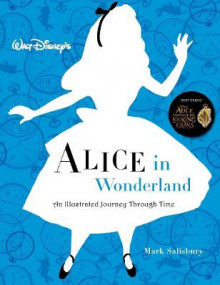 Walt Disney's Alice In Wonderland: An Illustrated Journey Through Time av Mark Salisbury (Heftet)