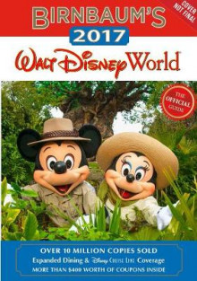 Birnbaum's 2017 Walt Disney World av Birnbaum Travel Guides (Heftet)