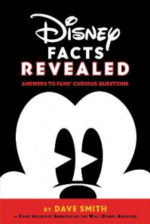 Disney Facts Revealed: Answers To Fans' Curious Questions av Dave Smith og Al Giuliani (Heftet)