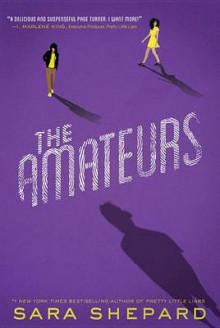 The Amateurs av Sara Shepard (Innbundet)