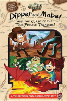 Gravity Falls: Dipper and Mabel and the Curse of the Time Pirates' Treasure! av Jeffrey Rowe (Innbundet)