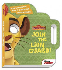 The Lion Guard: Join the Lion Guard! av Disney Book Group (Pappbok)