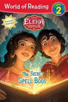Elena of Avalor the Secret Spell Book av Disney Book Group (Heftet)