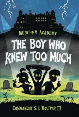 Omslag - Munchem Academy, Book 1: The Boy Who Knew Too Much