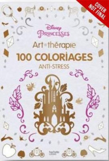 Art Therapy: Disney Princess av Catherine Saunier-Talec (Innbundet)