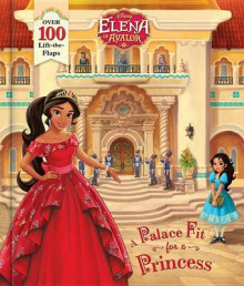Elena of Avalor: A Palace Fit for a Princess av Disney Book Group (Innbundet)