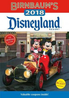 Birnbaum's 2018 Disneyland Resort: The Official Guide av Birnbaum Guides (Heftet)