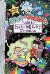 Star vs. the Forces of Evil Star and Marco's Guide to Mastering Every Dimension av Amber Benson og Dominic Bisignano (Innbundet)