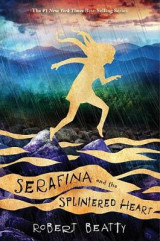 Omslag - Serafina and the Splintered Heart (Serafina Book 3)
