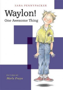 Waylon! One Awesome Thing av Sara Pennypacker (Heftet)