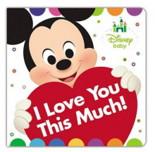 Disney Baby I Love You This Much! av Disney Book Group (Pappbok)