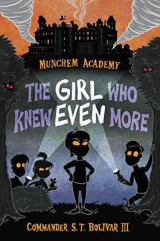 Omslag - Munchem Academy, Book 2 the Girl Who Knew Even More