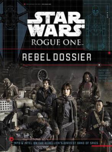 Star Wars: Rogue One: Rebel Dossier av Jason Fry (Innbundet)