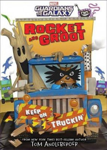 Rocket and Groot: Keep on Truckin'! av Tom Angleberger (Innbundet)