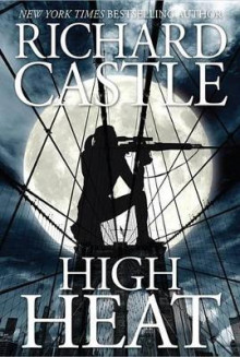 High Heat av Richard Castle (Innbundet)