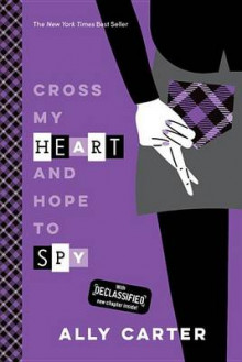 Cross My Heart and Hope to Spy (10th Anniversary Edition) av Ally Carter (Heftet)